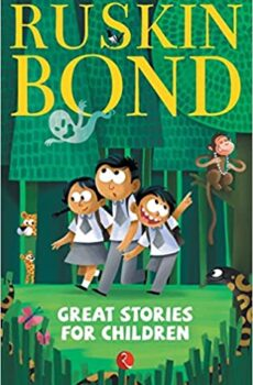 Ruskin Bond Great Stories for Children pdf