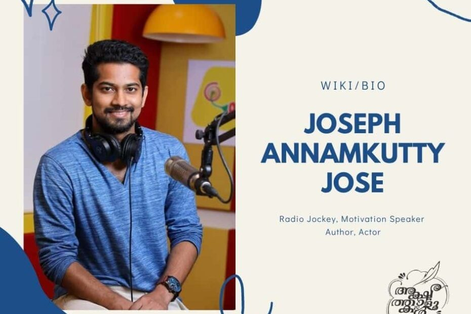 Joseph Annamkutty Jose Wiki, Age, Books, Movies, Quotes